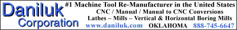 The Daniluk Corporation is the leading rebuilder of large machine tools